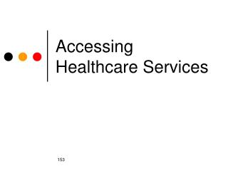 Accessing Healthcare Services