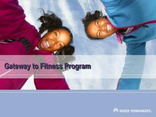 Gateway to Fitness Program