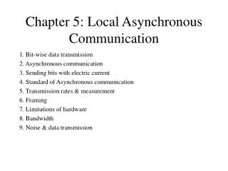 Chapter 5: Local Asynchronous Communication