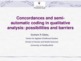 Concordances and semi-automatic coding in qualitative analysis: possibilities and barriers