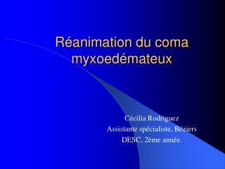 R animation du coma myxoed mateux
