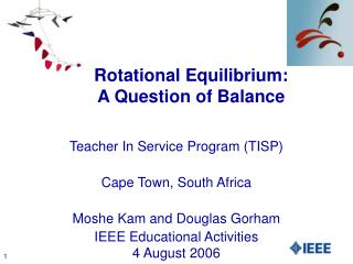 Rotational Equilibrium:  A Question of Balance