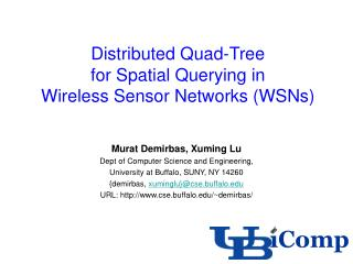 Distributed Quad-Tree  for Spatial Querying in  Wireless Sensor Networks (WSNs)