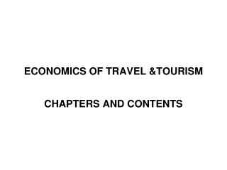 ECONOMICS OF TRAVEL &TOURISM