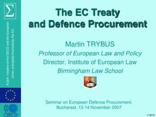 The EC Treaty  and Defence Procurement