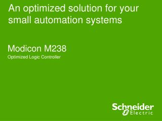 An optimized solution for your small automation systems
