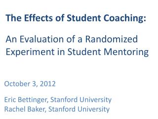 The Effects of Student Coaching:  An Evaluation of a Randomized Experiment in Student Mentoring