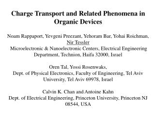 Charge Transport and Related Phenomena in Organic Devices