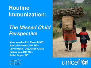 Routine  Immunization:  The Missed Child  Perspective