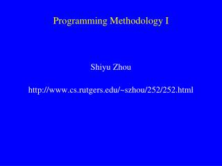 Programming Methodology I