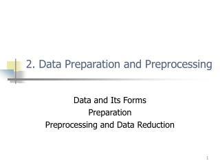2. Data Preparation and Preprocessing