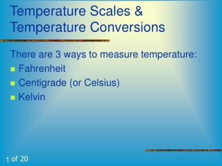 Temperature Scales & Temperature Conversions