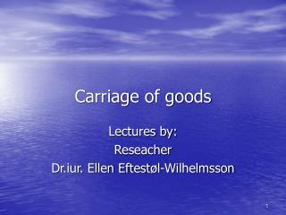 Carriage of goods