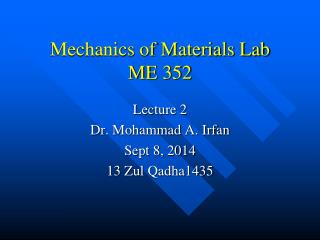 Mechanics of Materials Lab ME 352