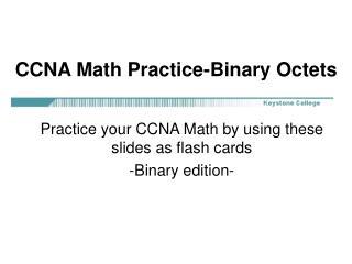 CCNA Math Practice-Binary Octets