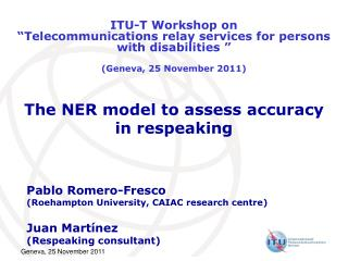 The NER model to assess accuracy in respeaking