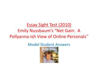 "Essay Sight Test (2010) Emily Nussbaum's ""Net Gain:  A Pollyanna-ish View of Online Personals """