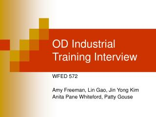 OD Industrial Training Interview