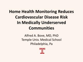 Home Health Monitoring Reduces Cardiovascular Disease Risk In Medically Underserved Communities