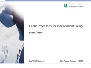 Silent Processes for Independent Living Hubert Österle