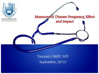 Measures of Disease Frequency, Effect and Impact