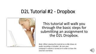 D2L Tutorial #2 - Dropbox