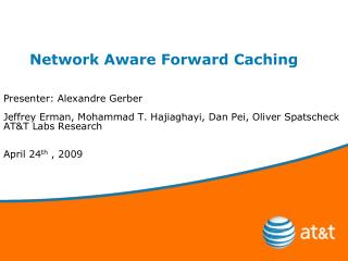 Network Aware Forward Caching