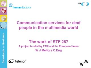 Communication services for deaf people in the multimedia world