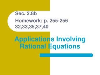 Applications Involving Rational Equations