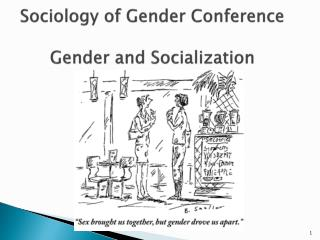 Sociology of Gender Conference Gender and Socialization