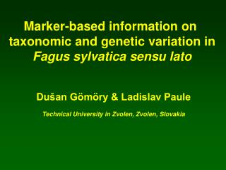 Marker-based information on  taxonomic and genetic variation in Fagus sylvatica sensu lato