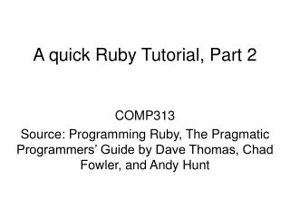 A quick Ruby Tutorial, Part 2