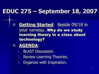 EDUC 275 – September 18, 2007