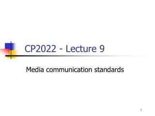Media communication standards