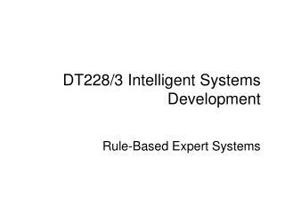 DT228/3 Intelligent Systems Development