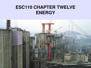 ESC110 CHAPTER TWELVE ENERGY