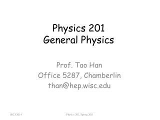 Physics 201 General Physics
