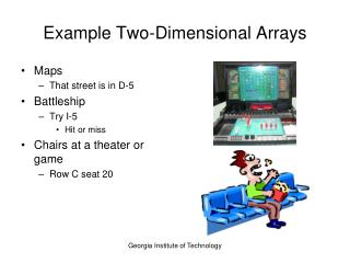 Example Two-Dimensional Arrays