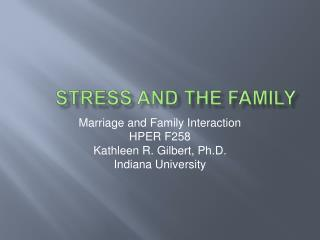 Stress and the Family