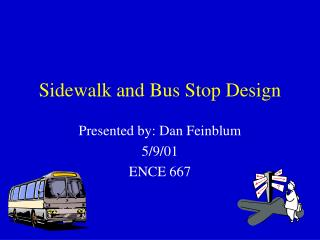 Sidewalk and Bus Stop Design