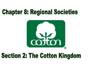 Chapter 8: Regional Societies