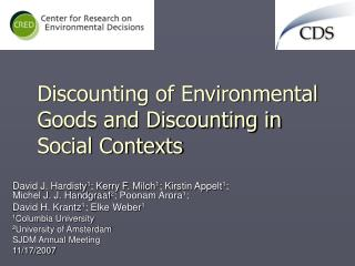 Discounting of Environmental Goods and Discounting in Social Contexts