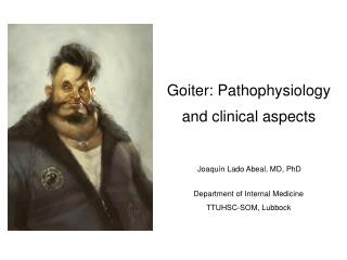 Goiter: Pathophysiology and clinical aspects