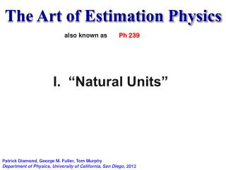 The Art of Estimation Physics