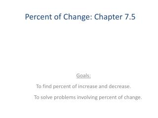 Percent of Change: Chapter 7.5