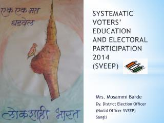 SYSTEMATIC VOTERS' EDUCATION AND ELECTORAL PARTICIPATION 2014 (SVEEP)