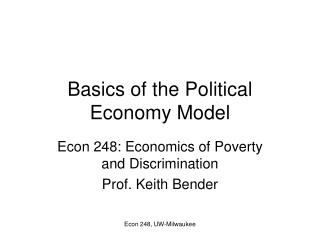 Basics of the Political Economy Model