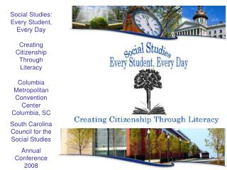 Social Studies: Every Student, Every Day Creating Citizenship Through Literacy