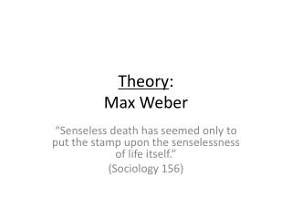 Theory : Max Weber