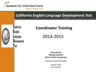 California English Language Development  Test Coordinator Training